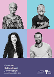 Victorian Multicultural Commission - Annual Report Cover 2017 - 2018