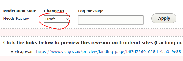 If you require further change to a page by the Editor, select change to Draft, add a Log message and select Apply.