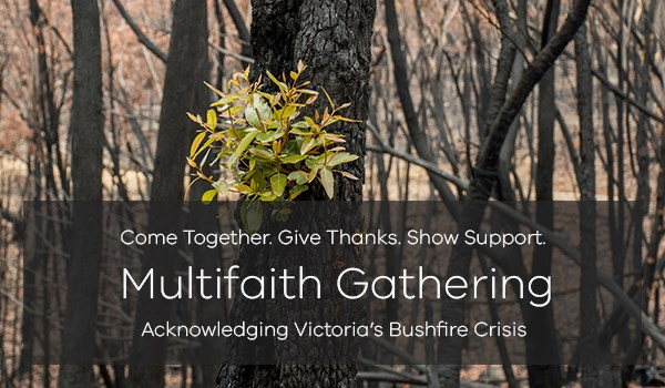 Multifaith Gathering VMC Acknowledging Victoria's Bushfire Crisis