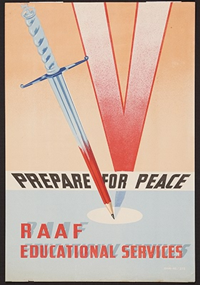 Prepare for peace – RAAF Educational Services 1944 maker unknown (Royal Australian Air Force)  colour lithograph Shrine Collection